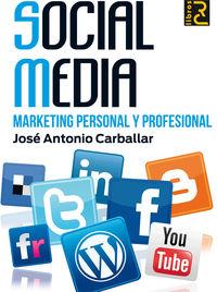 Social Media - Marketing Personal Y Profesional - Jose Antonio Carballar