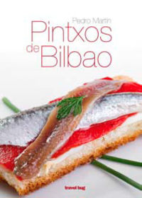 Pintxos De Bilbao - Pedro Martin Villa