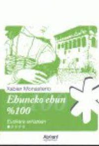 Ehuneko Ehun %100 - Xabier Monasterio
