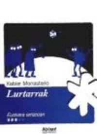 Lurtarrak - Xabier Monasterio