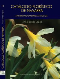 Catalogo Floristico De Navarra - Nafarroako Landare Katalogoa - Mikel Lorda Lopez