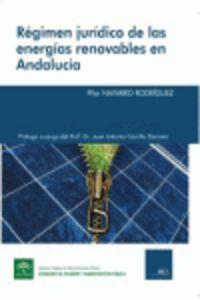 REGIMEN JURIDICO DE LAS ENERGIAS RENOVABLES EN ANDALUCIA
