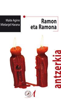 Ramon Eta Ramona - Maite Agirre / Mielanjel Harana