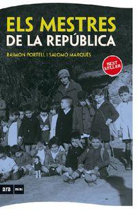 MESTRES DE LA REPUBLICA, ELS