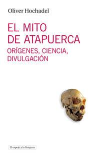 MITO DE ATAPUERCA, EL