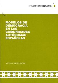 MODELOS DE DEMOCRACIA EN LAS COMUNIDADES AUTONOMAS ESPAÑOLA