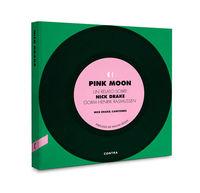PINK MOON - UN RELATO SOBRE NICK DRAKE