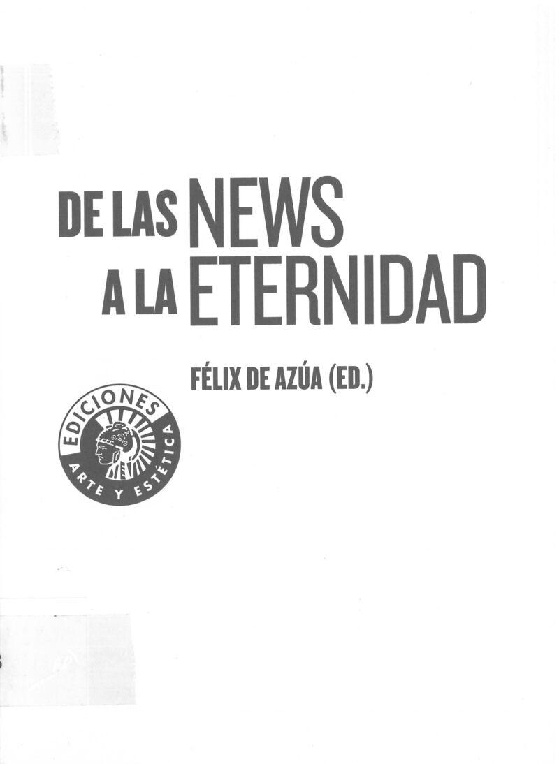 De Las News A La Eternidad - Felix De Azua