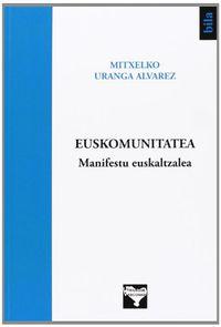 Euskomunitatea Manifestu Euskaltzalea - Mitxelko Uranga