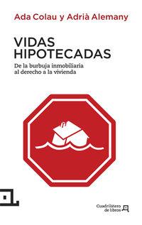 Vidas Hipotecadas - Ada  Colau  /  Adria  Alemany