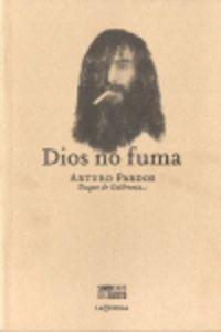 DIOS NO FUMA