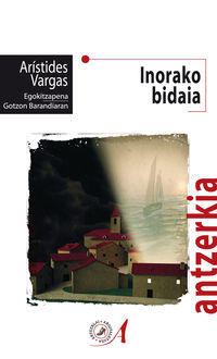 Inorako Bidaia - Aristides Vargas