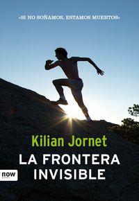 La frontera invisible - Kilian Jornet
