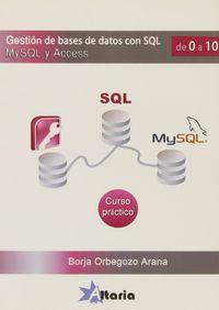 GESTION DE BASE DE DATOS CON SQL, MYSQL Y ACCESS - CURSO PRACTICO