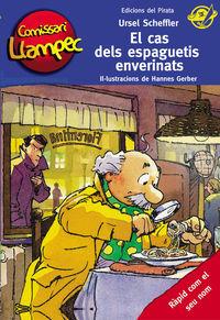 Comissari Llampec 18 - El Cas Dels Espaguetis Enverinats - Ursel Scheffler / Hannes Gerber (il. )