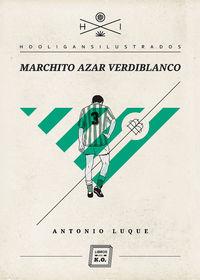 Marchito Azar Verdiblanco - Antonio Luque Perez