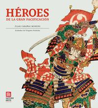 Heroes De La Gran Pacificacion - Pilar Cabañas / Yoshiiku Utagawa