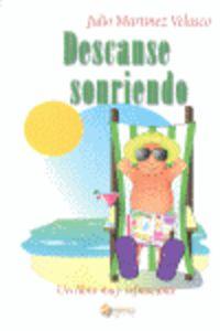 Descanse Sonriendo - Julio Martinez Velasco