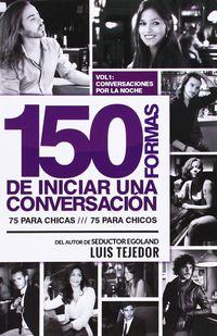 150 FORMAS DE INICIAR UNA CONVERSACION