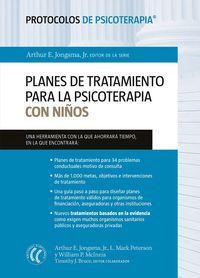 PLANES DE TRATAMIENTO PARA LA PSICOTERAPIA CON NIÑOS (PROTOCOLOS DE PSICOTERAPIA)