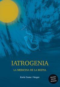 (3 ED) IATROGENIA - LA MEDICINA DE LA BESTIA