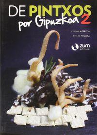 De Pintxos Por Gipuzkoa 2 - Josema Azpeitia / Ritxar Tolosa