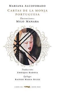 Cartas De La Monja Portuguesa - Mariana  Alcoforado  /  Milo   Manara (il. )