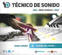 YO TECNICO DE SONIDO - LA BASE DEL SONIDO