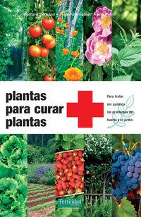 (3 Ed) Plantas Para Curar Plantas - Jean P. Bernard Bertran