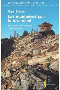 Muntanyes Son La Teva Ment, Les - Gary Snyder