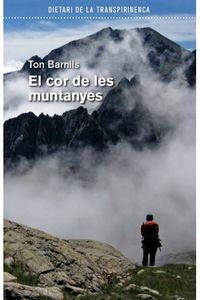COR DE LES MUNTANYES, EL - DIETARI DE LA TRANSPIRINENCA