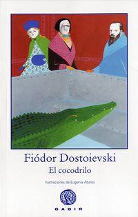 El cocodrilo - Fiodor Dostoievski