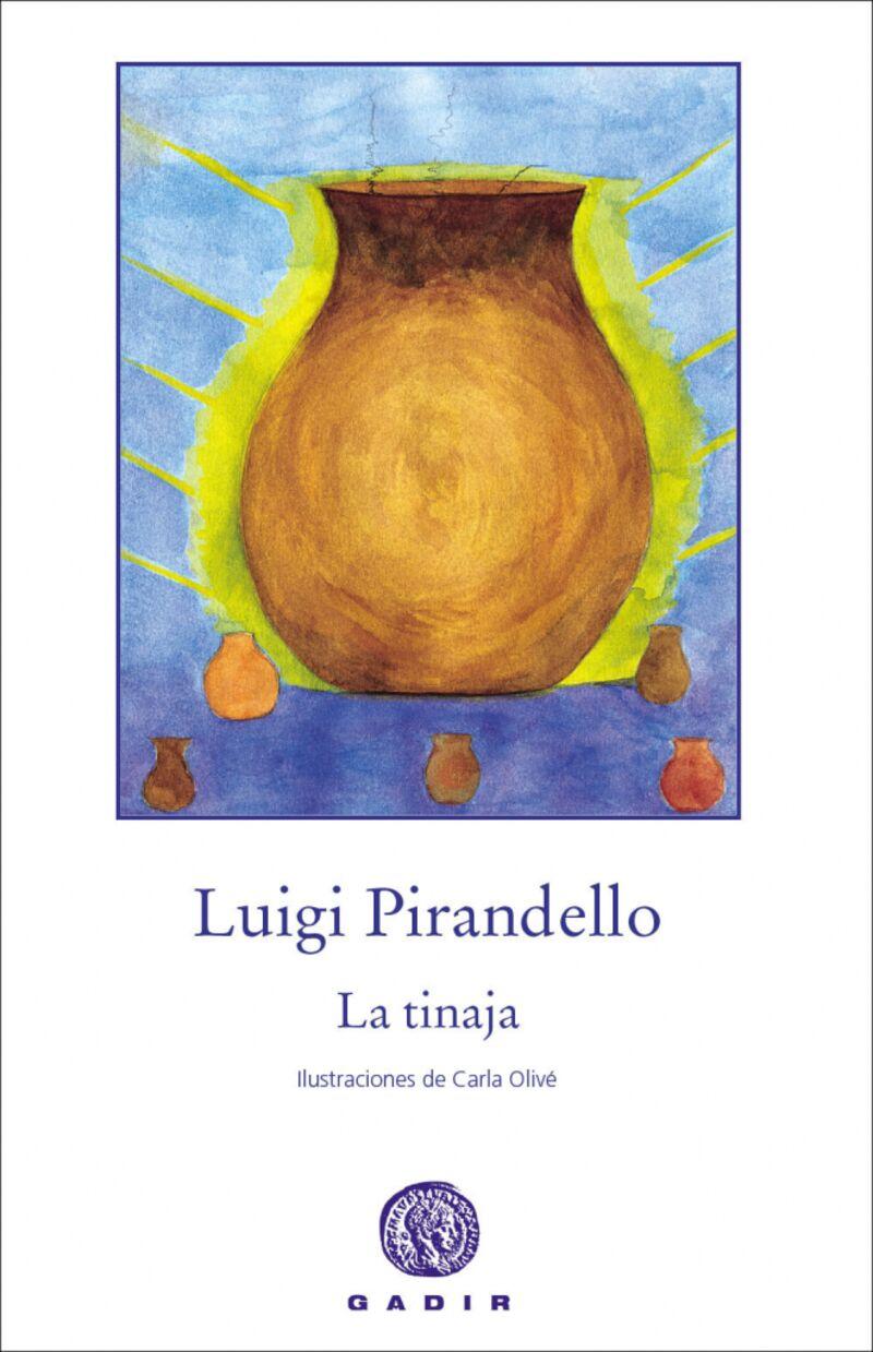 La  tinaja (rust. ) - Luigi Pirandello