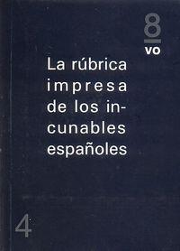 RUBRICA IMPRESA DE LOS CUNABLES ESPAÑOLES, LA