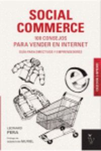 Social Commerce - 100 Consejos Para Vender En Internet - Guia Para Directivos Y Emprendedores - Leonard Pera