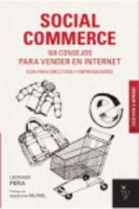 SOCIAL COMMERCE - 100 CONSEJOS PARA VENDER EN INTERNET - GUIA PARA DIRECTIVOS Y EMPRENDEDORES