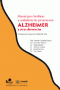 Manual Para Familiares Y Cuidadores De Personas Con Alzheimer Y Otras Demencias - Marinela Gonzalez Salvia / [ET AL. ] / Renato Tarditti (il. )
