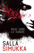 Rojo Como La Sangre - Me Llamo Lumikki I - Salla Simukka