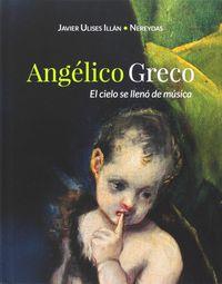 ANGELICO GRECO - EL CIELO SE LLENO DE MUSICA