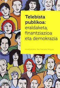 Telebista Publikoa - Alex Aranzabal (coord. )