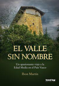 El valle sin nombre - Ibon Martin Alvarez