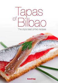 Tapas Of Bilbao - The City's Best Pintxo Recipes - Pedro Martin Villa