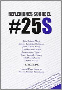 REFLEXIONES SOBRE EL #25S