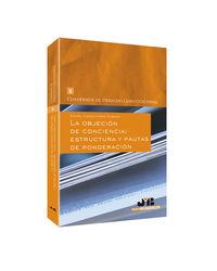 OBJECION DE CONCIENCIA, LA - ESTRUCTURA Y PAUTAS DE PONDERACION