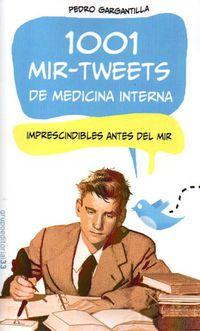 1001 Mir Tweets De Medicina Interna - Pedro Gargantilla