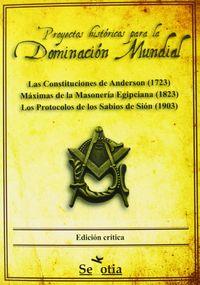 Proyectos Historicos Para La Dominacion Mundial - Aa. Vv.