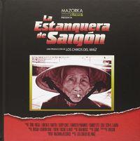 LA ESTANQUERA DE SAIGON (CD+LIBRO)