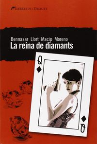 REINA DE DIAMANTS, LA (CATALA)