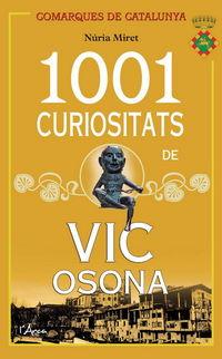1001 Curiositats De Vic Osona - Nuria Miret I Antoli