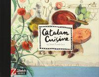 Catalan Cuisine - Juliet Pomes Leiz